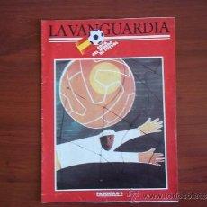 Coleccionismo Periódico La Vanguardia: LA VANGUARDIA - REV.- COPA DEL MUNDO DE FUTBOL 1982 ( FASCICULO 3 ). Lote 38547799