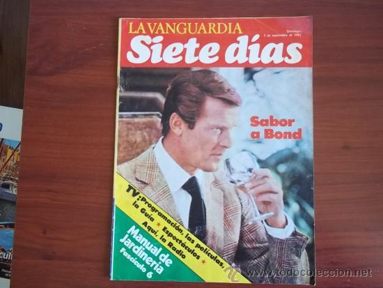 LA VANGUARDIA - SIETA DIAS - 5 DE SEPTIEMBRE DE 1982 - SABOR A BOND (Coleccionismo - Revistas y Periódicos Modernos (a partir de 1.940) - Periódico La Vanguardia)