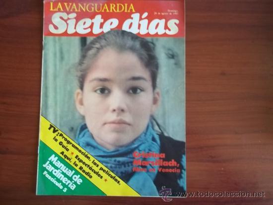 LA VANGUARDIA - REV. SIETE DIAS - 29 DE AGOSTO DE 1982 - CRISTINA MARSILLACH (Coleccionismo - Revistas y Periódicos Modernos (a partir de 1.940) - Periódico La Vanguardia)
