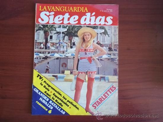 LA VANGUARDIA - REV. SIETE DIAS - 13 DE JUNIO DE 1982 / STARLETTES / PROGRAMACION TVE (Coleccionismo - Revistas y Periódicos Modernos (a partir de 1.940) - Periódico La Vanguardia)