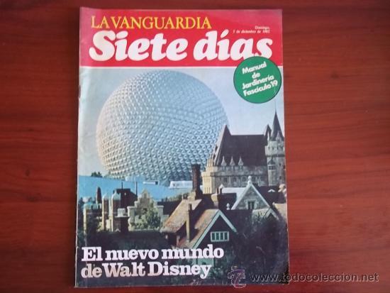 LA VANGUARDIA - SIETE DIAS - 5 DE DICIEMBRE DE 1982 / EL NUEVO MUNDO DE WALT DISNEY (Coleccionismo - Revistas y Periódicos Modernos (a partir de 1.940) - Periódico La Vanguardia)