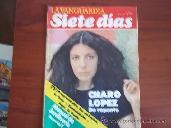 LA VANGUARDIA - SIETE DIAS - 1 DE AGOSTO DE 1982 / CHARO LOPEZ / PROGRAMACION DE TVE. / (Coleccionismo - Revistas y Periódicos Modernos (a partir de 1.940) - Periódico La Vanguardia)
