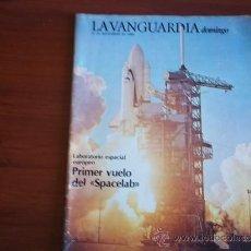Coleccionismo Periódico La Vanguardia: LA VANGUARDIA - REV DOMINGO - 27 DE NOVIEMBRE DE 1983 / PRIMER VUELO DEL SPACELAB. Lote 38574648