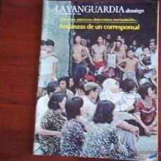Coleccionismo Periódico La Vanguardia: LA VANGUARDIA - REV DOMINGO - 6 DE NOVIEMBRE DE 1983 / LUIS FOIX, DIEZ AÑOS POR EL MUNDO. Lote 38574782