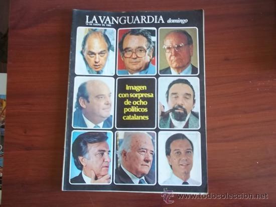 LA VANGUARDIA - REV DOMINGO - 16 DE ENERO DE 1983 / IMAGEN SORPRESA DE OCHO POLITICOS CATALANES (Coleccionismo - Revistas y Periódicos Modernos (a partir de 1.940) - Periódico La Vanguardia)
