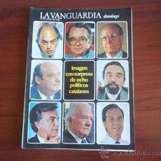 Coleccionismo Periódico La Vanguardia: LA VANGUARDIA - REV DOMINGO - 16 DE ENERO DE 1983 / IMAGEN SORPRESA DE OCHO POLITICOS CATALANES. Lote 38575062