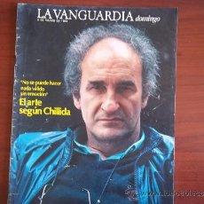 Coleccionismo Periódico La Vanguardia: LA VANGUARDIA - REV DOMINGO - 6 DE MARZO DE 1983 / EL ARTE SEGUN EDUARDO CHILLIDA. Lote 38579166