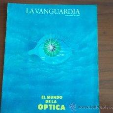 Coleccionismo Periódico La Vanguardia: LA VANGUARDIA - REV ESPECIAL - 4 DE ENERO DE 1984 / EL MUNDO DE LA OPTICA. Lote 38600299