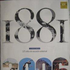 Coleccionismo Periódico La Vanguardia: SUPLEMENTO DEL DIARIO LA VANGUARDIA 1881-2006, 125 ANIVERSARIO. Lote 38755676