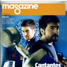Coleccionismo Periódico La Vanguardia: REVISTA MAGAZINE LA VANGUARDIA / 2010 - LOS HERMANOS MUÑOZ ESTOPA. Lote 39625354
