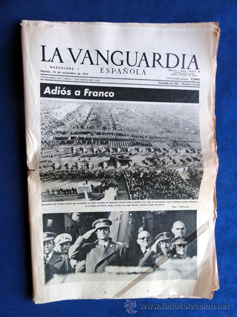 LA VANGUARDIA 25 DE NOVIEMBRE 1975, ADIÓS A FRANCO (Coleccionismo - Revistas y Periódicos Modernos (a partir de 1.940) - Periódico La Vanguardia)