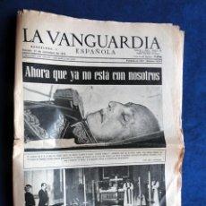 Coleccionismo Periódico La Vanguardia: LA VANGUARDIA 21 DE NOVIEMBRE 1975, AHORA QUE YA NO ESTÁ CON NOSOTROS. Lote 40140016