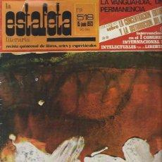 Coleccionismo Periódico La Vanguardia: LA ESTAFETA LITERARIA Nº 518 15 JUNIO 1973 , REVISTA QUINCENAL LIBROS ARTE Y ESPECTÁCULO, LEER. Lote 40485739