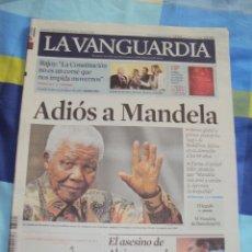 Coleccionismo Periódico La Vanguardia: ADIOS A MANDELA. LA VANGUARDIA.. Lote 193924376