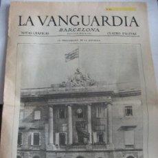 Coleccionismo Periódico La Vanguardia: DIARIO ¨ LA VANGUARDIA ¨. CON LA NOTICIA PROCLAMACION DE REPUBLICA, 16 ABRIL1931 . FACSIMIL COMPLETO. Lote 40684041