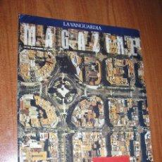 Coleccionismo Periódico La Vanguardia: MAGAZINE VANGUARDIA-EIXAMPLE-CERDÁ-JUAN MARIA BANDRÉS-1994. Lote 40874325