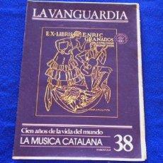 Colecionismo Jornal La Vanguardia: CIEN AÑOS DE LA VIDA DEL MUNDO (LA MUSICA CATALANA) LA VANGUARDIA Nº38. Lote 43765580