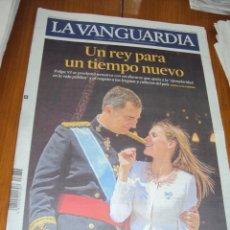 Coleccionismo Periódico La Vanguardia: UN REY PARA UN TIEMPO NUEVO. 20-6-2014.. Lote 43960453