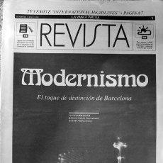 Coleccionismo Periódico La Vanguardia: SUPLEMENTO LA VANGUARDIA REVISTA MODERNISMO EL TOQUE DE DISTINCIÓN DE BARCELONA. Lote 43973257
