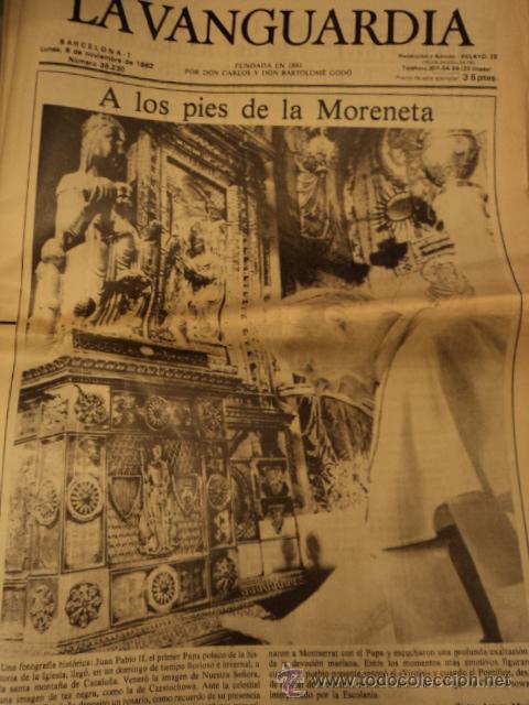 LA VANGUARDIA 8 NOVIEMBRE 1982 - EL PAPA JUAN PABLO II A LOS PIES DE LA MORENETA (Coleccionismo - Revistas y Periódicos Modernos (a partir de 1.940) - Periódico La Vanguardia)