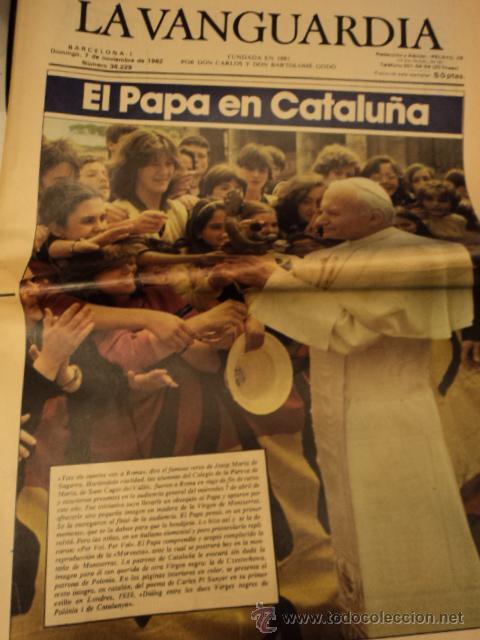 LA VANGUARDIA 7 NOVIEMBRE 1982 - EL PAPA JUAN PABLO II EN CATALUÑA (Coleccionismo - Revistas y Periódicos Modernos (a partir de 1.940) - Periódico La Vanguardia)