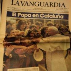 Coleccionismo Periódico La Vanguardia: LA VANGUARDIA 7 NOVIEMBRE 1982 - EL PAPA JUAN PABLO II EN CATALUÑA. Lote 45357933