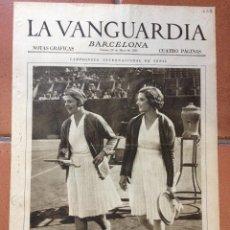 Coleccionismo Periódico La Vanguardia: LA VANGUARDIA, 1931. SUPLEMENTO 4 PÁGINAS. CAMPEONATO INTERNACIONAL DE TENIS Y MÁS.... Lote 45805430
