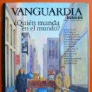 Coleccionismo Periódico La Vanguardia: VANGUARDIA DOSSIER - Nº 14 - ENERO MARZO 2005 - ¿ QUIEN MANDA EN EL MUNDO ?. Lote 49455255