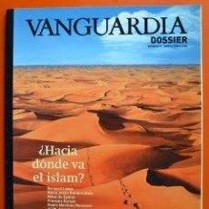 Colecionismo Jornal La Vanguardia: VANGUARDIA DOSSIER - Nº 1 - ABRIL JUNIO 2002 - ¿ HACIA DONDE VA EL ISLAM ?. Lote 50285897