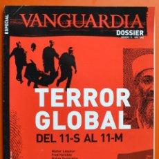 Colecionismo Jornal La Vanguardia: VANGUARDIA DOSSIER - Nº 10 - 2004 - TERROR GLOBAL - DEL 11-S AL 11-M. Lote 50285960