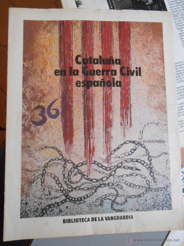 CATALUÑA EN LA GUERRA CIVIL ESPAÑOLA 20 FASCÍCULOS 1986 (Coleccionismo - Revistas y Periódicos Modernos (a partir de 1.940) - Periódico La Vanguardia)