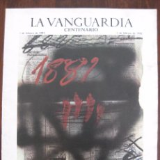 Coleccionismo Periódico La Vanguardia: CENTENARIO LA VANGUARDIA, 1981. Lote 50803483