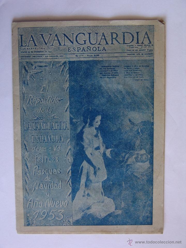LA VANGUARDIA 25 DICIEMBRE 1952 FELICES PASCUAS DE NAVIDAD Y AÑO NUEVO 1953 (Coleccionismo - Revistas y Periódicos Modernos (a partir de 1.940) - Periódico La Vanguardia)