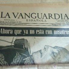 Coleccionismo Periódico La Vanguardia: DIARIO LA VANGUARDIA ESPAÑOLA AHORA QUE YA NO ESTÁ MUERTE FRANCO 21 NOVIEMBRE 1975. Lote 52303173