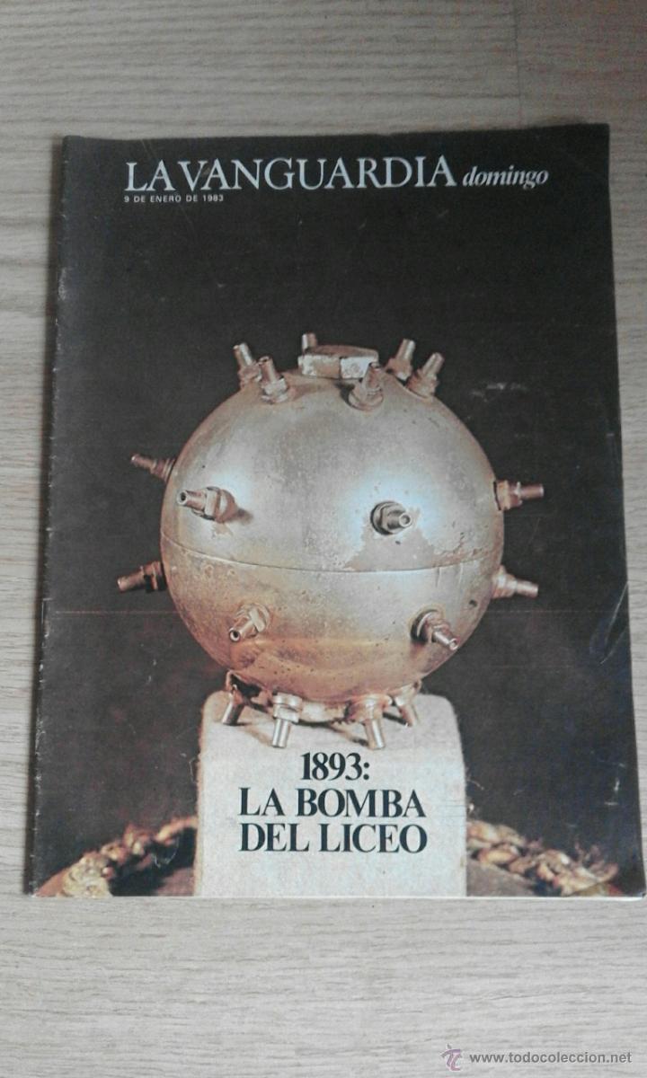LA VANGUARDIA 9 DE ENERO DE 1983 ( 1893: LA BOMBA DEL LICEO) (Coleccionismo - Revistas y Periódicos Modernos (a partir de 1.940) - Periódico La Vanguardia)