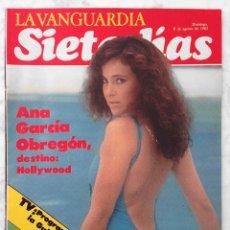 Coleccionismo Periódico La Vanguardia: REVISTA SIETE DÍAS - 1982 - ANA GARCÍA OBREGÓN, JACKY BAUDET 'LA GRENOUILLE'. Lote 55151545