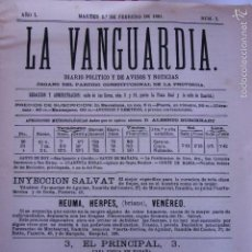 Coleccionismo Periódico La Vanguardia: REEDICIÓN DEL NÚM. 1 AÑO 1 MARTES 1º DE FEBRERO DE 1881 LA VANGUARDIA 1981?. Lote 55353550