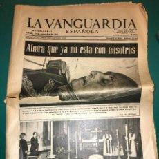 Coleccionismo Periódico La Vanguardia: PERIODICO LA VANGUARDIA 21 DE NOVIEMBRE 1975, AHORA YA NO ESTA CON NOSOTROS, FALLECIMIENTO DE FRANCO. Lote 55692492