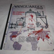 Coleccionismo Periódico La Vanguardia: VANGUARDIA DOSSIER Nº 34: EL PODER GLOBAL. Lote 56843013