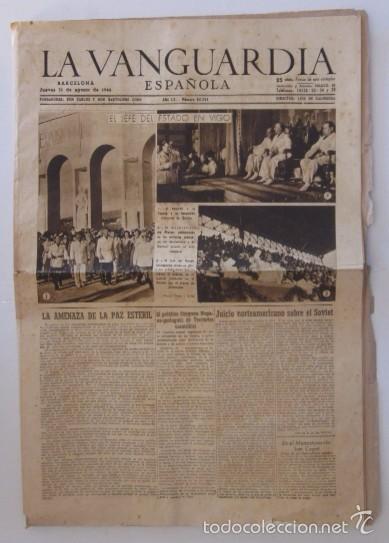 LA VANGUARDIA - AÑO 1944 - LA VISITA A VIGO DEL JEFE DEL ESTADO FRANCISCO FRANCO (Coleccionismo - Revistas y Periódicos Modernos (a partir de 1.940) - Periódico La Vanguardia)