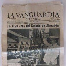 Coleccionismo Periódico La Vanguardia: LA VANGUARDIA - AÑO 1955 - VISITA A LAS MINAS DE ALMADEN DEL JEFE DEL ESTADO FRANCISCO FRANCO. Lote 56911788