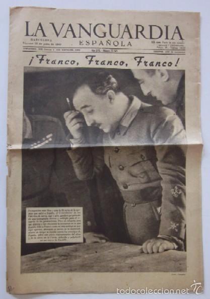 LA VANGUARDIA DEL 18 DE JULIO DE 1941 - FRANCO, V ANIVERSARIO DEL ALZAMIENTO NACIONAL (Coleccionismo - Revistas y Periódicos Modernos (a partir de 1.940) - Periódico La Vanguardia)