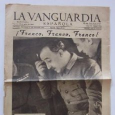 Coleccionismo Periódico La Vanguardia: LA VANGUARDIA DEL 18 DE JULIO DE 1941 - FRANCO, V ANIVERSARIO DEL ALZAMIENTO NACIONAL. Lote 58254830