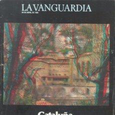 Coleccionismo Periódico La Vanguardia: CATALUÑA EN TRES DIMENSIONES -26 DE ABRIL DE 1986. Lote 58481171