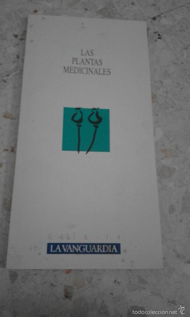 VENDO ANTIGUA GÚIA DE PLANTAS MEDICINALES GUIA 14 1989 (Coleccionismo - Revistas y Periódicos Modernos (a partir de 1.940) - Periódico La Vanguardia)