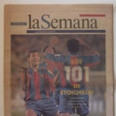Coleccionismo Periódico La Vanguardia: REVISTA LA SEMANA DE LA VANGUARDIA - LOS 101 GOLES DE STOICHKOV . Lote 59496759