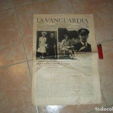 Coleccionismo Periódico La Vanguardia: PERIODICO LA VANGUARDIA ESPAÑOLA 12 JULIO 1947 LA PRESIDENTA ARGENTINA EN ROMA. Lote 191493300