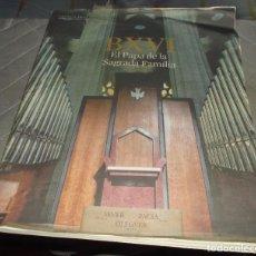 Coleccionismo Periódico La Vanguardia: LA VANGUARDIA SUPLEMENTO BXVI EL PAPA DE LA SAGRADA FAMILIA NOVIEMBRE 2010. Lote 63154532