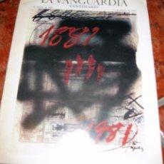 Coleccionismo Periódico La Vanguardia: PERIODICO LA VANGUARDIA ESPECIAL CENTENARIO . 1891 - 1981 . . Lote 74091087