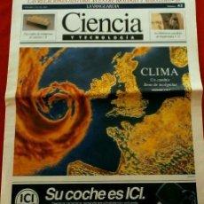 Coleccionismo Periódico La Vanguardia: CAMBIO CLIMATICO (AÑOS 90) SUPLEMENTO LA VANGUARDIA Nº 42 CIENCIA Y TECNOLOGIA (21 JUL 1990) CLIMA -. Lote 78474225